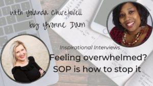 Feeling overwhelmed? SOP is how to stop it!