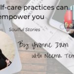 How self-care practices can empower you