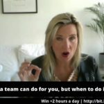 What hiring a team can do for you, and when to do it?