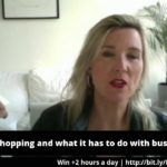 Why I hate shopping – and how this works through in my  business