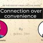 Connection over convenience
