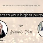 Why you should connect to your higher purpose